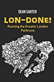 Lon-done!: Running the Greater London Parkruns