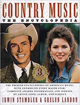Book Country Music: The Encyclopedia by Irwin Stambler (1997-11-03)
