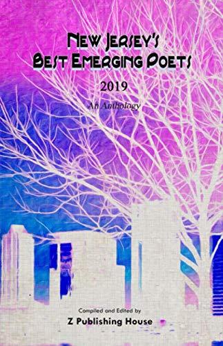 New Jersey's Best Emerging Poets 2019: An - Nj Jersey City