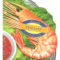 Totally Shrimp Cookbook (Totally Seafood Series)