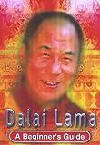 img - for Dalai Lama: A Beginner's Guide book / textbook / text book