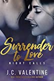 Surrender to Love (Night Calls Book 3)