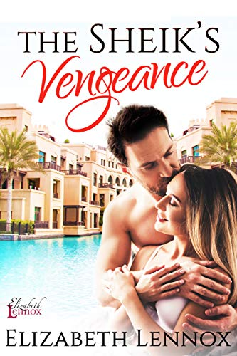 The Sheik's Vengeance (The Diamond Club Book 4) by [Lennox, Elizabeth]