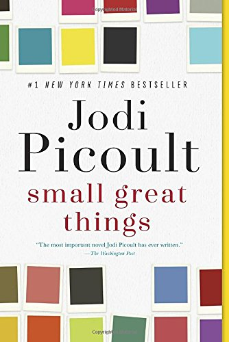 Book cover from Small Great Things: A Novel by Jodi Picoult