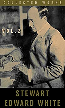 Books by Stewart Edward White