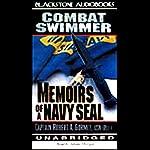 Combat Swimmer: Memoirs of a Navy Seal | Captain Robert A. Gormly,USN (Ret.)