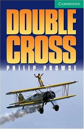 Double Cross Level 3 (Cambridge English Readers)