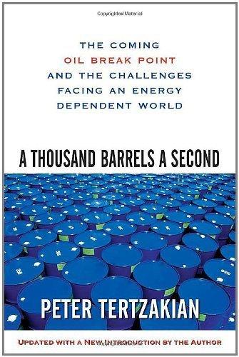 A Thousand Barrels a Second by Tertzakian, Peter. (McGraw-Hill,2007) [Paperback] (1000 A Barrels Second)