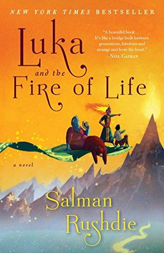 Luka and the Fire of Life: A Novel (Salman Rushdie Best Novels)