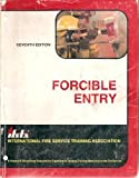 Forcible Entry, IFSTA Committee, 0879390697