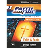 Faith Under Fire 2 Faith And Facts Participants Guide