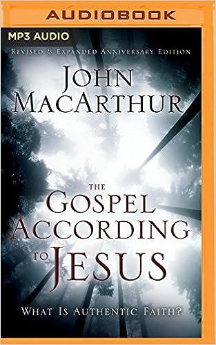 Gospel According to Jesus, The: John MacArthur, Tom