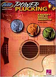 Power plucking guitare +cd: A Rocker's Guide to Acoustic Fingerstyle Guitar (Book and CD (Musicians Institute: Private Lessons)