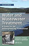 img - for Water and Wastewater Treatment: A Guide for the Nonengineering Professional, Second Edition book / textbook / text book