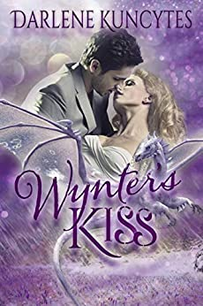 Wynter's Kiss ( A Paranormal Romance) by [Kuncytes, Darlene]