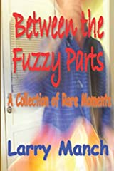 Between the Fuzzy Parts: A Collection of Rare Moments