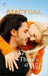 Where There's a Will (Bitterthorn, Texas Book 4)