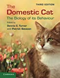 img - for The Domestic Cat: The Biology of its Behaviour book / textbook / text book
