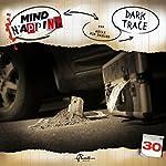 Dark Trace (MindNapping 30) | Ascan von Bargen