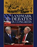 Landmark Debates in Congress, Stephen W. Stathis, 0872899764