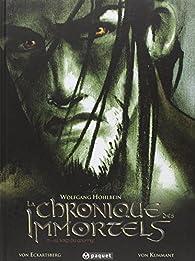 La chronique des immortels, BD Tome 1 : Au bord du gouffre 1  par Benjamin von Eckartsberg