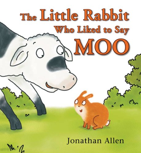 The Little Rabbit Who Liked to Say Moo by Brand: Boxer Books