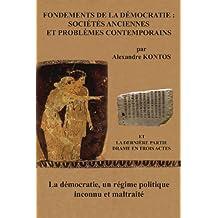 DÉMOCRATIE: UN RÉGIME POLITIQUE INCONNU (French Edition)