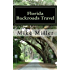 Florida Backroads Travel: Day Trips Off The Beaten Path