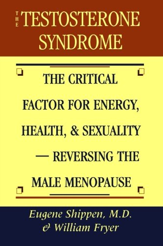 Testosterone Syndrome Critical Sexuality Reversing Menopause product image