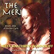 The Meri | Maya Kaathryn Bohnhoff