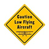 Low Flying Aircraft Aviation Metal Sign - Victory Vintage Signs by Past Time Signs