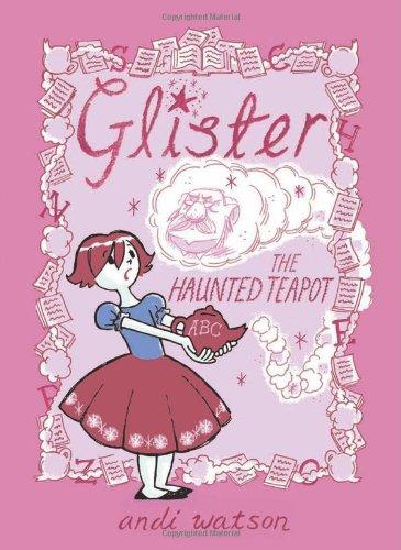Glister: The Haunted Teapot ebook