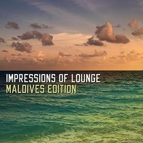 Amazon.com: Impressions of Lounge Maldives Edition