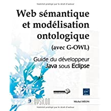 Web sémantique et modélisation ontologique