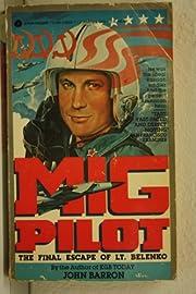 Mig Pilot (The final escape of Lt. Belenko)…