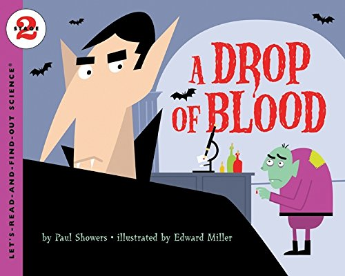A Drop of Blood (Let's-Read-and-Find-Out Science (Blood Drops)