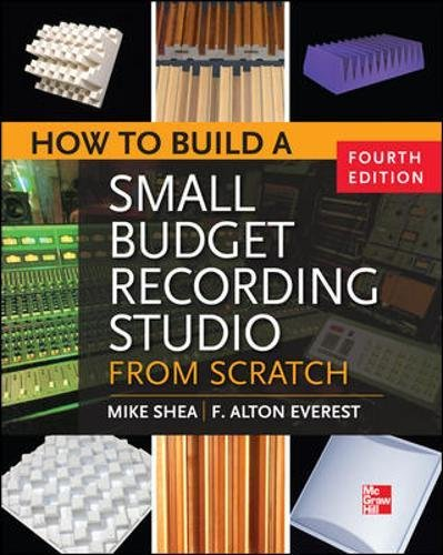 Price comparison product image How to Build a Small Budget Recording Studio from Scratch 4/E