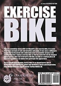 Exercise Bike by Eraserhead Press