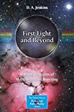 First Light and Beyond: Making a Success of Astronomical Observing (The Patrick Moore Practical Astronomy Series)