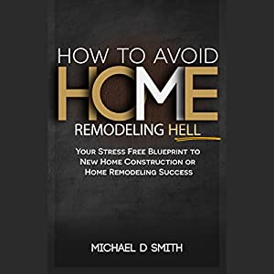 How to Avoid Home Remodeling Hell Audiobook