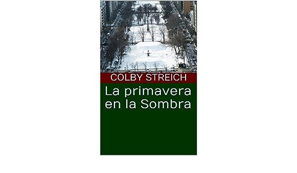La primavera en la Sombra (Spanish Edition) - Kindle edition ...