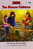 The Clue in the Corn Maze (The Boxcar Children Mysteries)