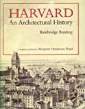 img - for Harvard: An Architectural History (Belknap Press) book / textbook / text book