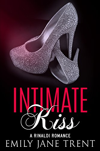 Intimate Kisses - Intimate Kiss (Bend To My Will #3)