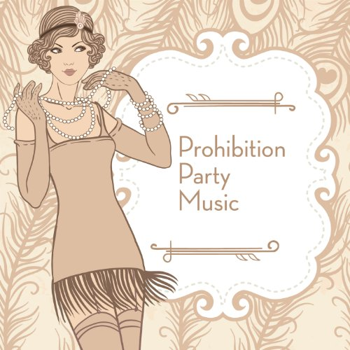 Prohibition Party Music