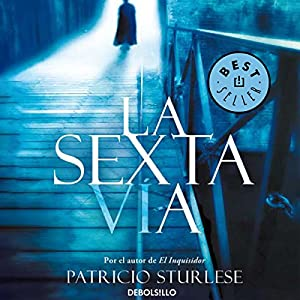 La sexta via Audiobook