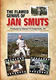 THE FLAWED GENIUS OF JAN SMUTSTRAILER: https://www.youtube.com/watch?v=JhpUSBGYY4AWho was this South African who for more than half a century, played a leading role on the domestic and international stage as warrior, statesman and counsellor of Kings...