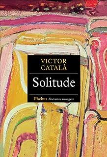 Solitude : roman, Català, Víctor