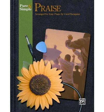 Download Pure & Simple Praise (Pure & Simple) (Paperback) - Common PDF