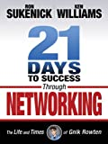 21 Days to Success Through Networking, Ron Sukenick and Ken Williams, 1937290034